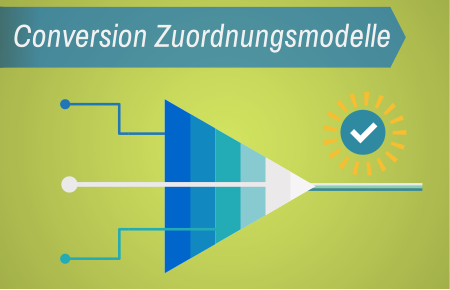 AdWords Conversion Zuordnungsmodelle