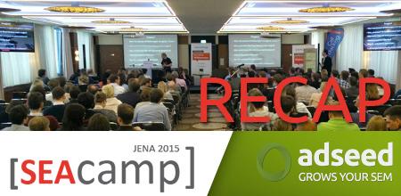 SEAcamp 2015 - adseed.de Recap