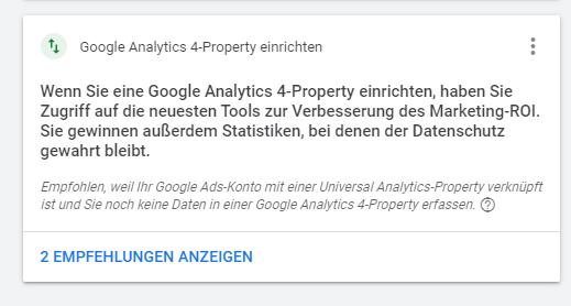 Neue Empfehlung in Google Ads, zur Einrichtung von Analytics 4-Property